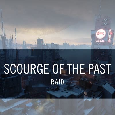 Destiny 2 Scourge of the Past FULL Raid Completion