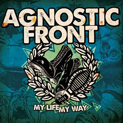 AGNOSTIC FRONT   My life my way - Nuclear Blast