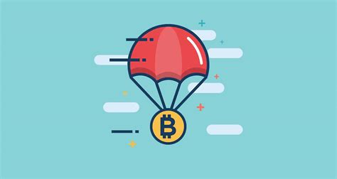 Crypto airdrops - cryptocurrency you can receive for